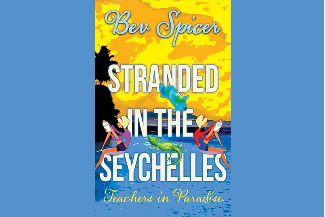 Stranded in the Seychelles – British author spices up tales of Seychelles in the eighties