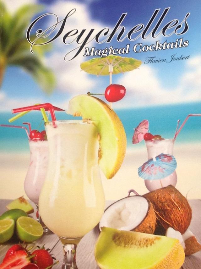 Flavien Joubert « Seychelles Magical Cocktails » avec ou sans alcool.