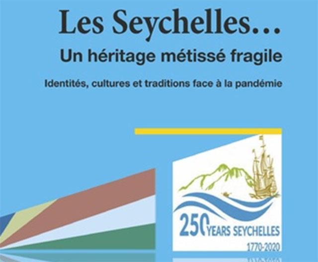 « Les Seychelles… un héritage métissé fragile » c'est le titre d'un nouveau livre destiné à sensibiliser sur la culture de l'archipel.